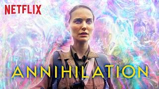 Annihilation~Netflix